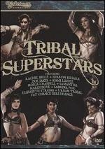 Bellydance Superstars - Tribal Superstars