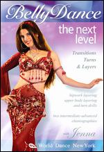 Next Level With Jenna - BellyDance
