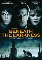 Beneath The Darkness