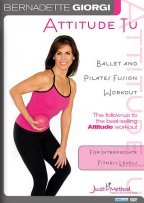 Bernadette Giorgi - Just B Method - Attitude Tu - Ballet And Pilates Fusion