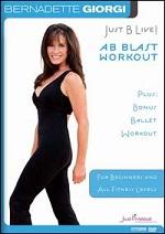 Bernadette Giorgi - Just B Live! - Ab Blast Workout Plus Bonus Ballet Workout