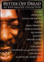 Better Off Dread - An MVD Reggae Collection