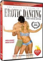 Better Sex Guide To Erotic Dancing For Your Lover
