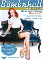 Bombshell Basics - A Pinup Model´s Secrets Revealed With Bettina May