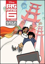 Big Hero 6 The Series - Back In Action!