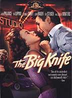 Big Knife, The ( 1955 )