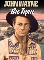 Big Trail, The ( 1930 )