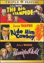 Big Stampede / Ride Him, Cowboy / Haunted Gold