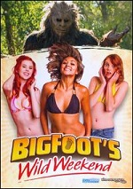 Bigfoots Wild Weekend