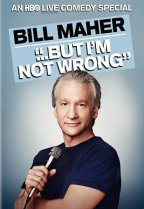 Bill Maher - But I´m Not Wrong