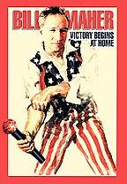 Bill Maher - Victory Begins At Home