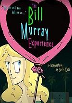Bill Murray Experience