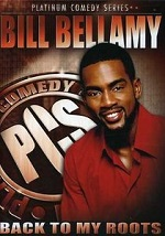 Bill Bellamy - Back To My Roots