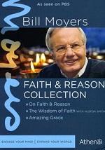 Bill Moyers - Faith & Reason Collection