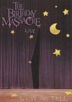Birthday Massacre - Show And Tell - Live