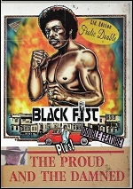 Black Fist / Proud And The Damned