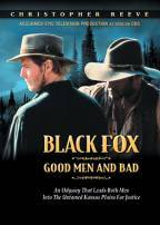 Black Fox - Good Men And Bad