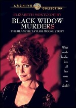 Black Widow Murders - The Blanche Taylor Moore Story