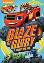 Blaze And The Monster Machines - Blaze Of Glory
