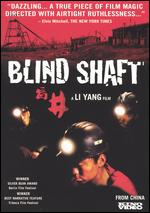 Blind Shaft ( 2003 )