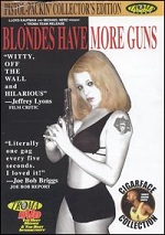 Blondes Have More Guns - Collector´s Edition