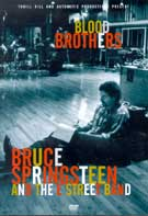 Blood Brothers - Bruce Springsteen And The E Street Band