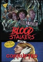 Blood Stalkers / Corrupted