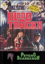 Blood Tracks / Psycho Scarecrow