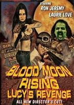 Blood Moon Rising - Lucys Revenge