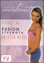 Blood Type Workout - Type A - Fusion Strength With Kristen McGee