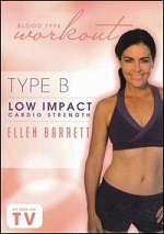 Blood Type Workout - Type B - Low Impact Cardio Strength With Ellen Barrett