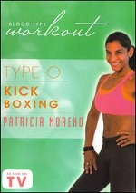 Blood Type Workout - Type O - Kickboxing With Patricia Moreno