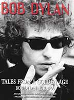 Bob Dylan - Tales From A Golden Age - Bob Dylan 1941 - 1966