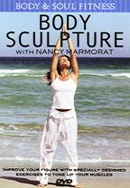 Body Sculpture With Nancy Marmorat - Body & Soul Fitness