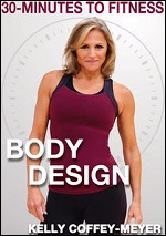 Body Design With Kelly Coffey-Meyer - 30 Minutes To Fitness