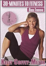 Body Training With Kelly Coffey-Meyer - 30 Minutes To Fitness