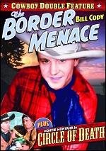 Border Menace / Circle Of Death