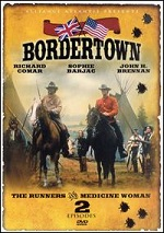 Bordertown - The Runners / Medicine Woman