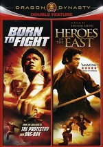 Born To Fight / Heroes Of The East