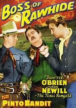 Boss Of Rawhide / Pinto Bandit