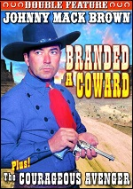 Branded A Coward / Courageous Avenger