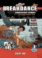 Breakdance - Completely Street - Instructional Breakdance DVD