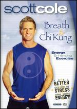 Breath & Chi Kung With Scott Cole