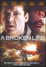 Broken Life