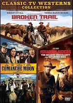 Broken Trail / Comanche Moon / Shadow Riders
