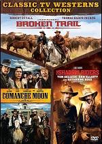 Broken Trail / Comanche Moon / Shadow Riders
