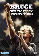 Bruce Springsteen: In Performance