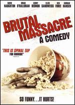 Brutal Massacre - A Comedy
