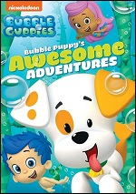 Bubble Guppies - Bubble Puppy's Awesome Adventures