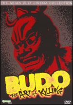 Budo - The Art Of Killing - Asian Cult Cinema Collection